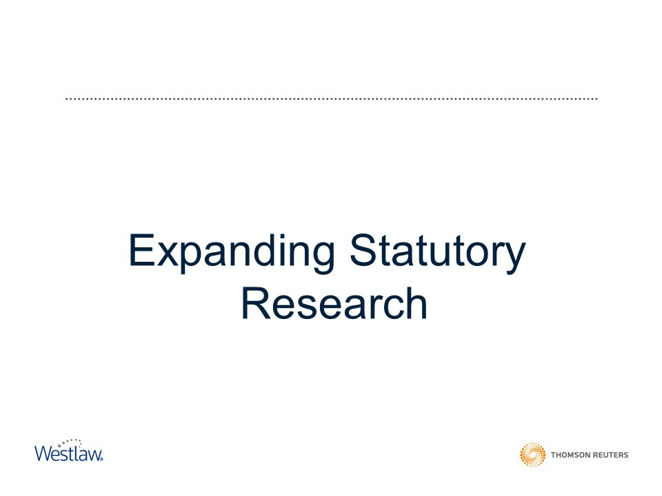 Expanding Statutory Research