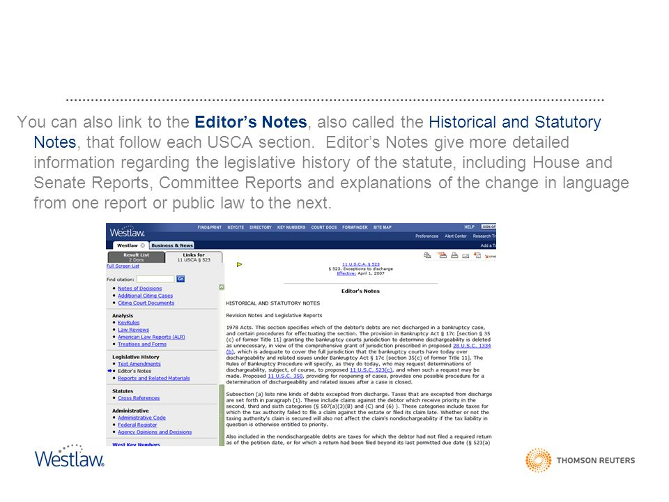 You can also link to the Editor's Notes, also called the Historical and Statutory Notes, that follow each USCA section.