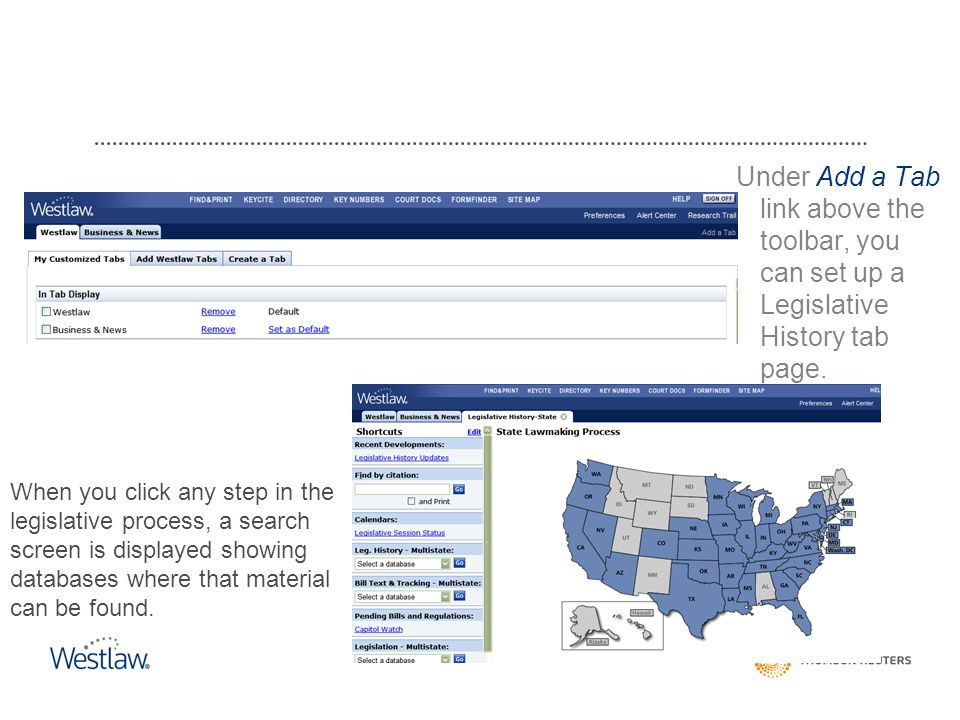 Under Add a Tab link above the toolbar, you can set up a Legislative History tab page.