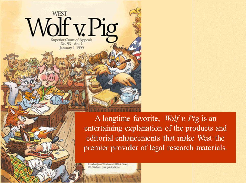 A longtime favorite, Wolf v.