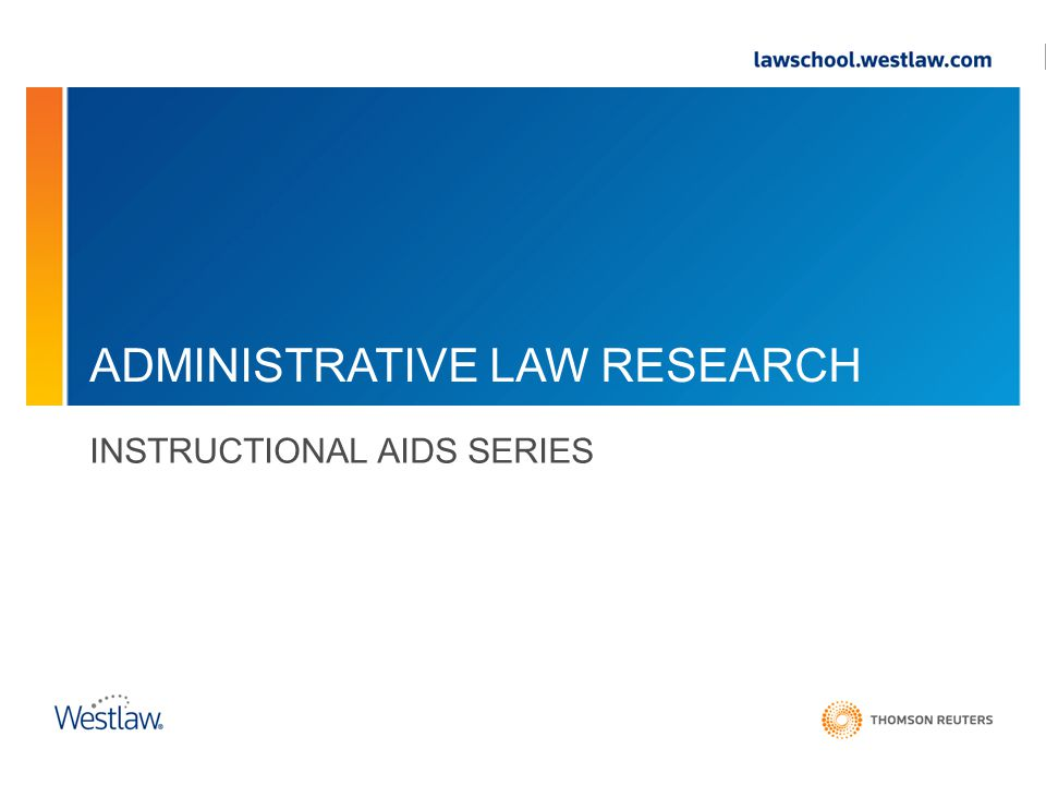 ADMINISTRATIVE LAW RESEARCH INSTRUCTIONAL AIDS SERIES