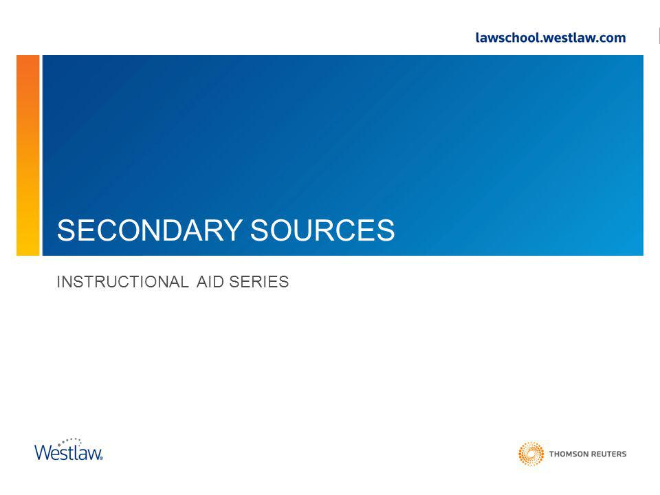 SECONDARY SOURCES INSTRUCTIONAL AID SERIES