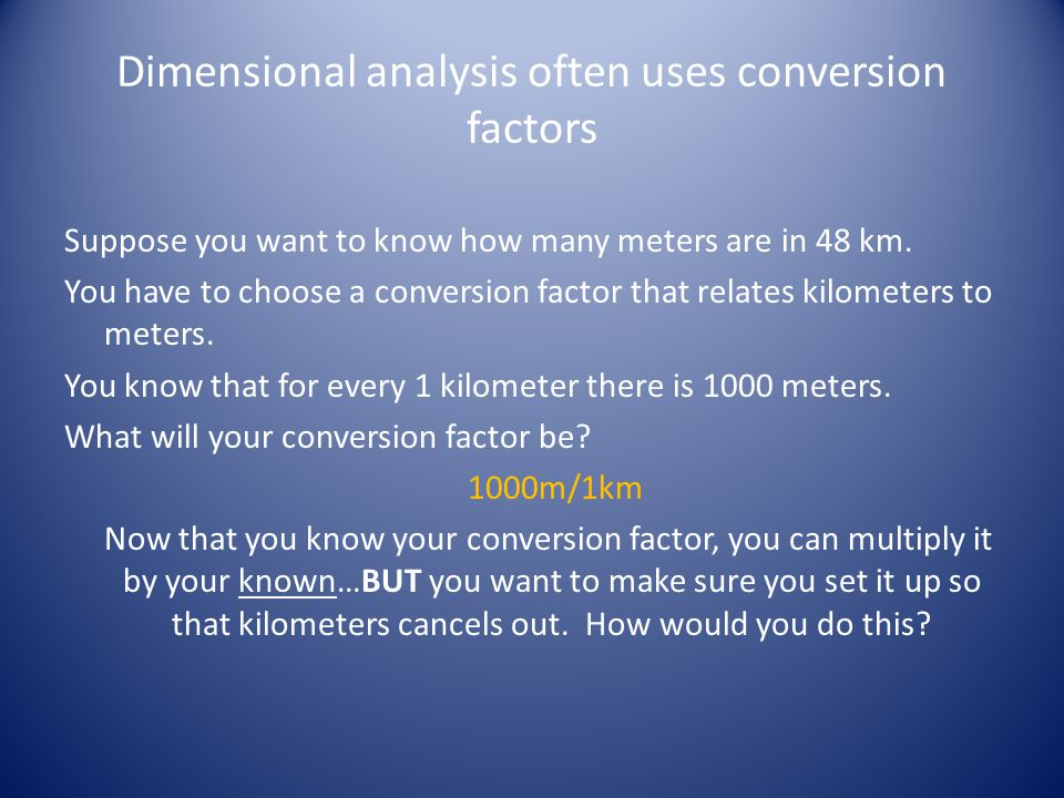 Conversion factor: – A numerical factor used to multiply or divide a quantity when converting from one system of units to another.