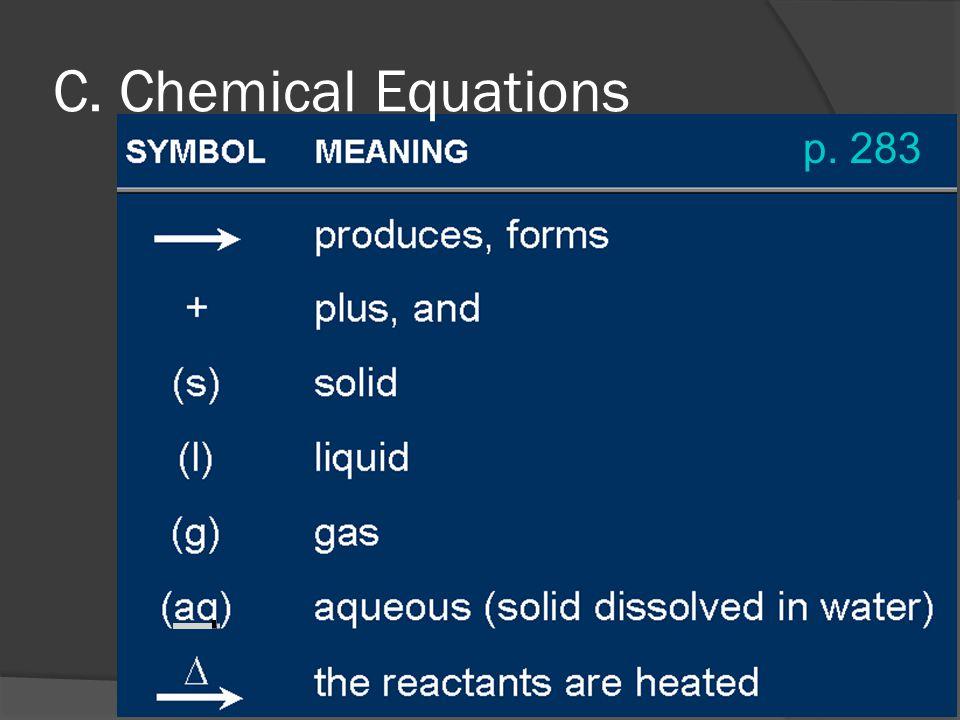 p. 283 C. Chemical Equations
