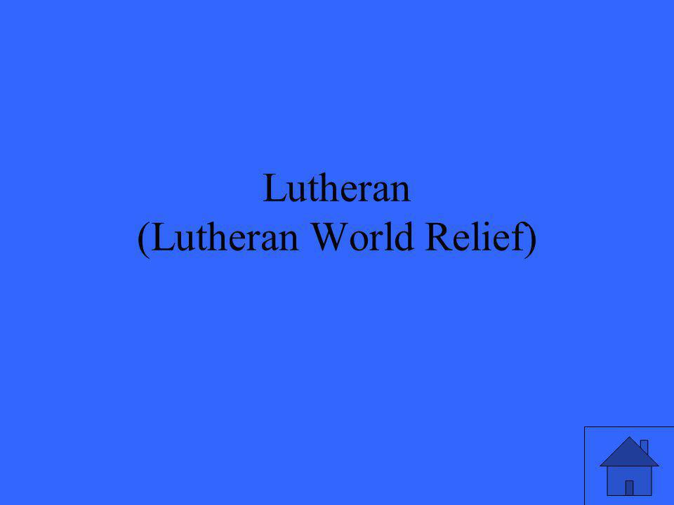 Lutheran (Lutheran World Relief)
