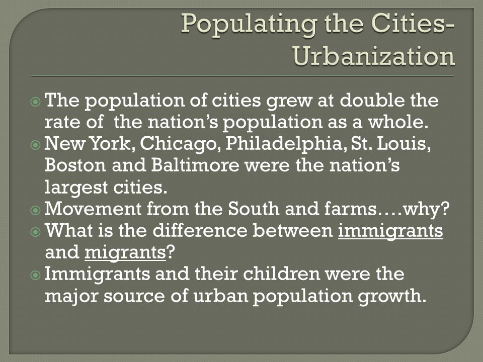  The population of cities grew at double the rate of the nation's population as a whole.