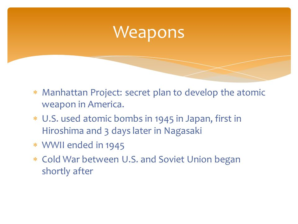  Manhattan Project: secret plan to develop the atomic weapon in America.