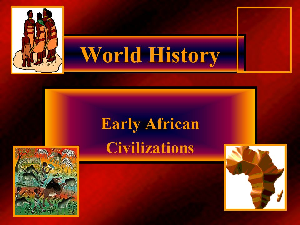 Emerging Civilizations 7-8,000 years ago farming led to the first civilizations in Africa; Egypt, Kush, Axum Early heavy trade between Egypt & Nubia around 2,000 b.c.