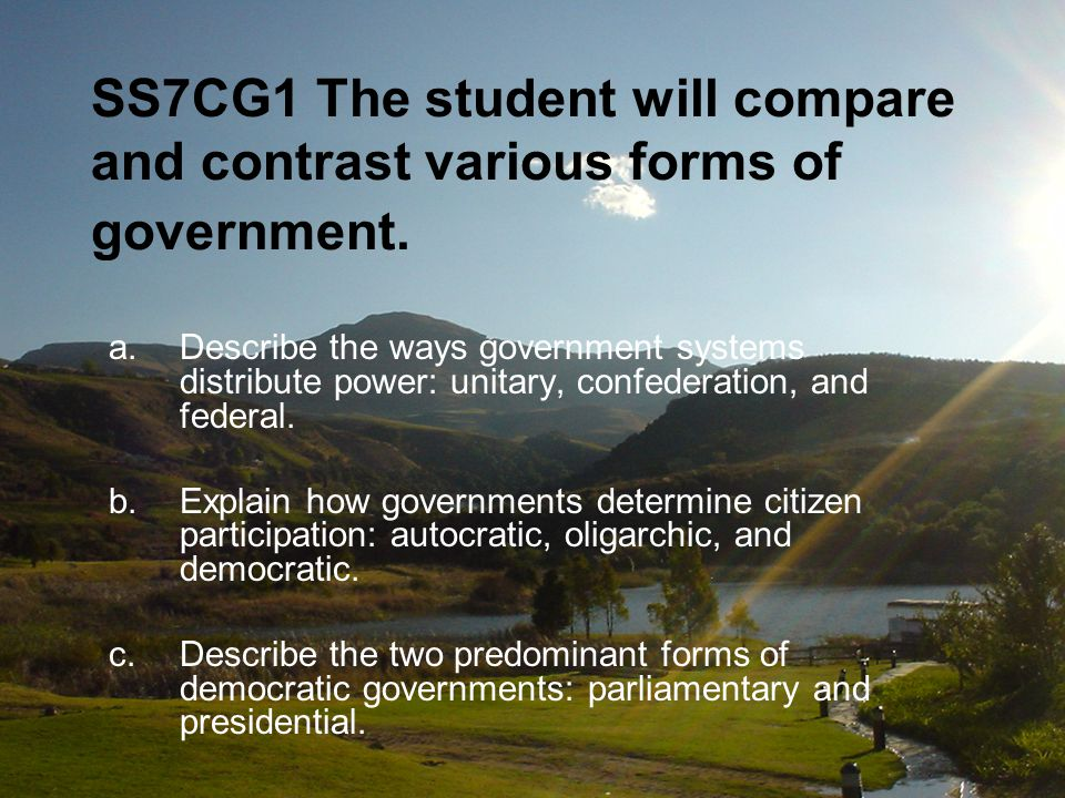 SS7CG2 The student will explain the structures of the modern governments of Africa.