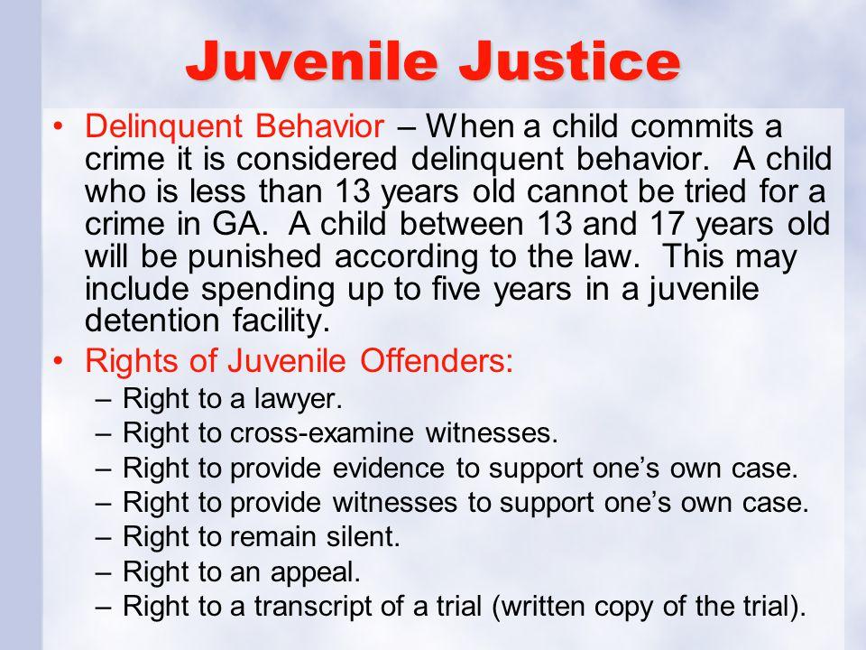 Juvenile Justice Delinquent Behavior – When a child commits a crime it is considered delinquent behavior.