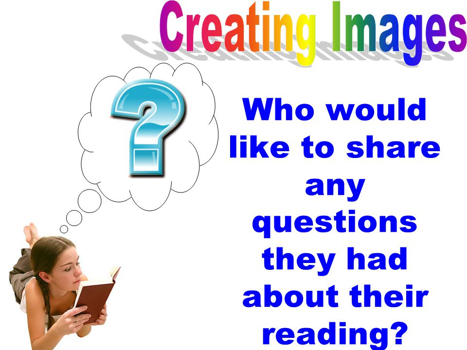 Who would like to share any questions they had about their reading?