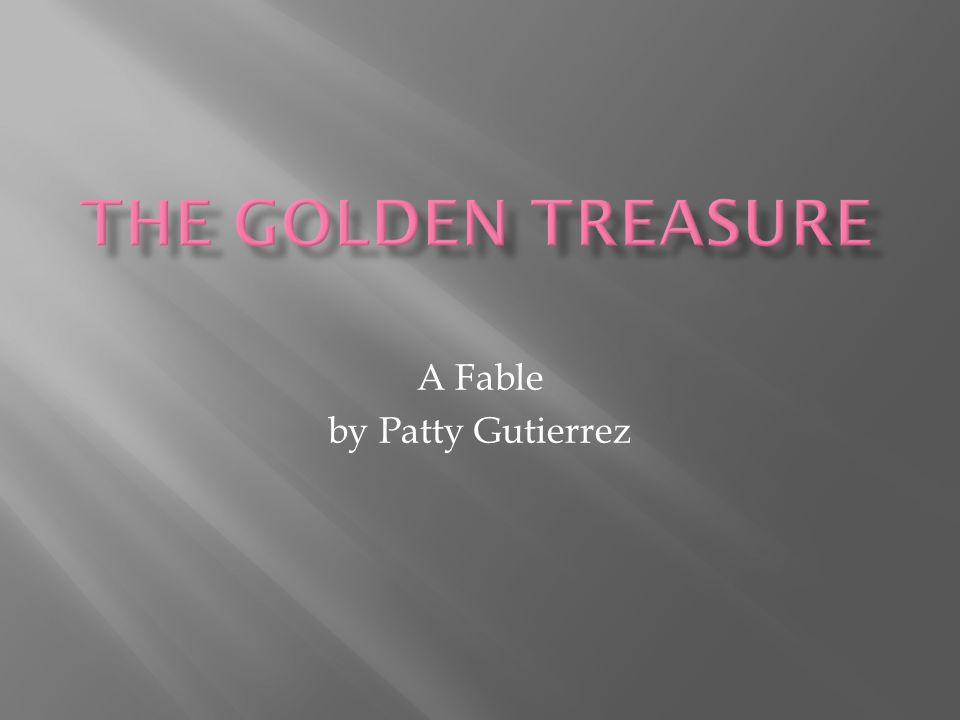 A Fable by Patty Gutierrez