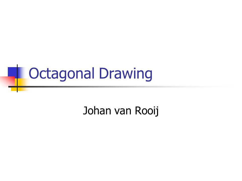 Octagonal Drawing Johan van Rooij