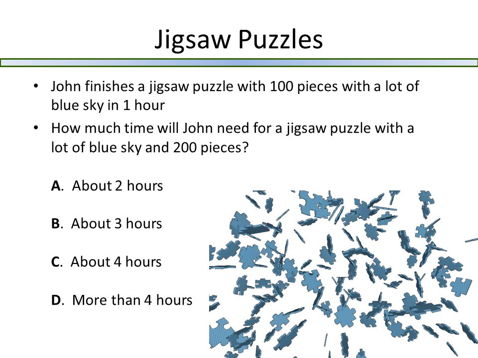 Jigsaw Puzzles Suppose you have a puzzle without any image You have already finished the borders The puzzle is well-made: if a piece fits, you know it is right Suppose every piece is normal Suppose you have only one piece left How many tries do you need in the worst case to finish the puzzle.