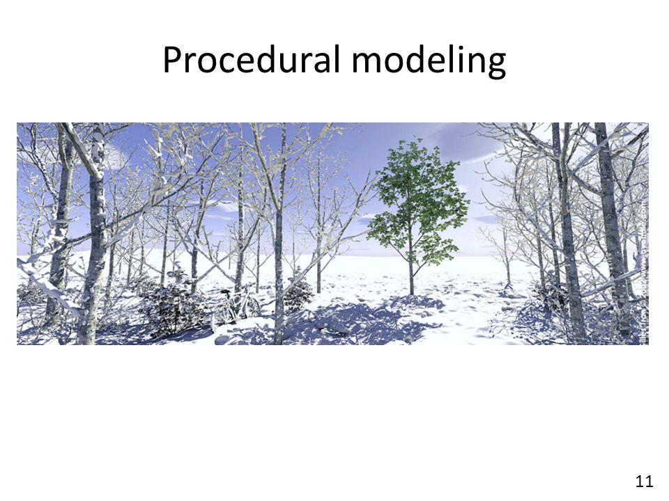 Procedural modeling 11