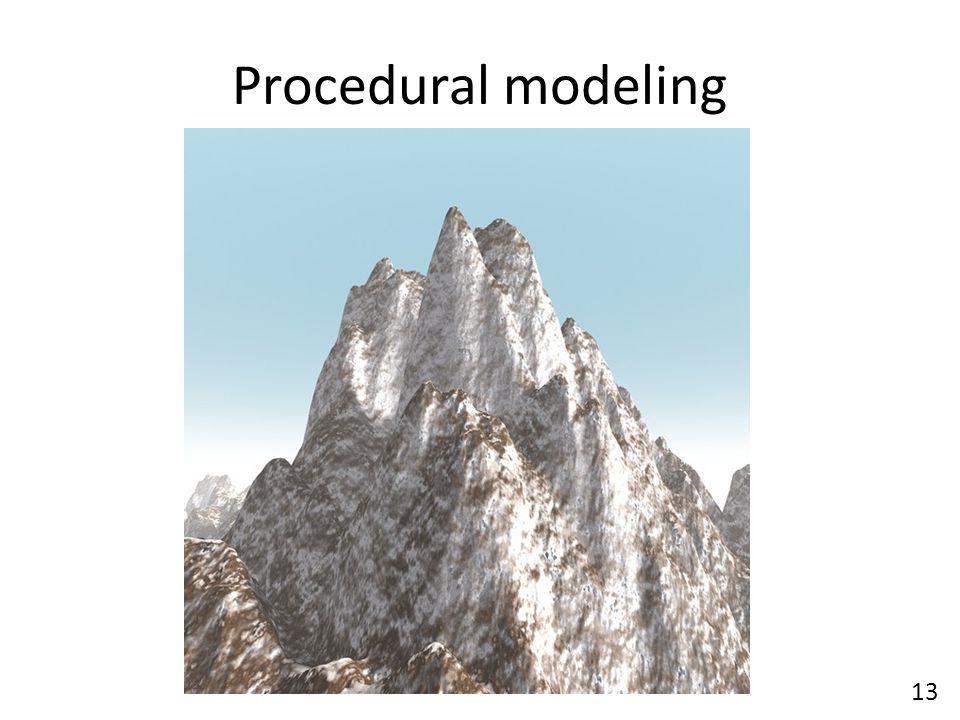 Procedural modeling 13