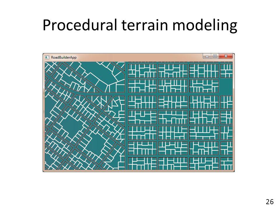 Procedural terrain modeling 26