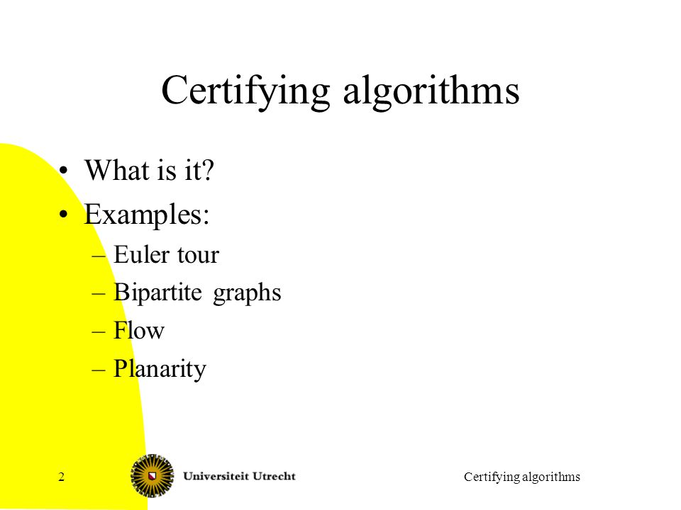 Certifying algorithms What is it.