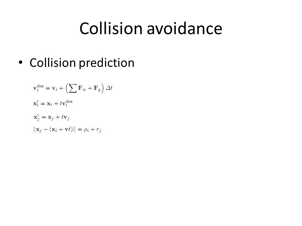 Collision avoidance Collision prediction