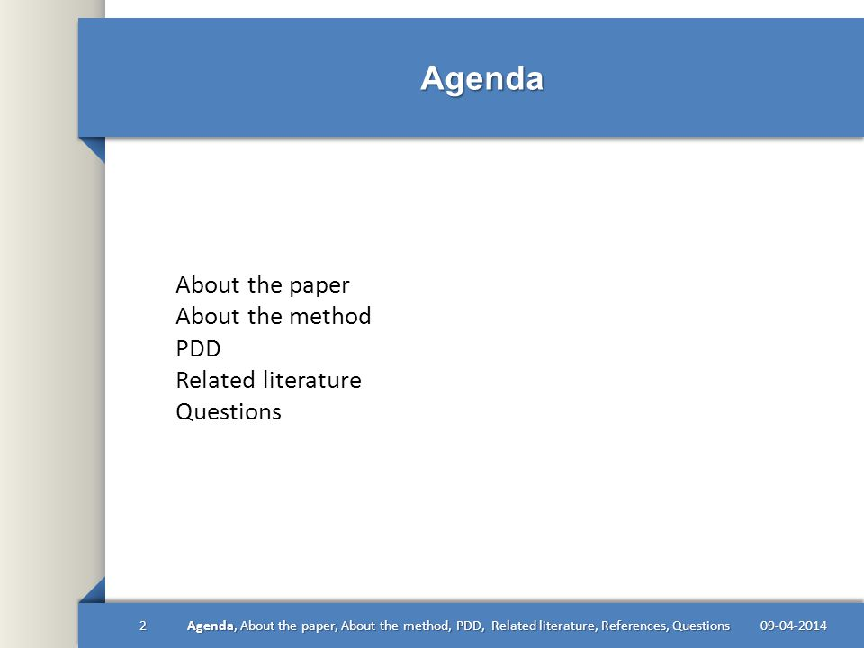 Example 09-04-201413Agenda, About the paper, About the method, PDD, Related literature, References, Questions
