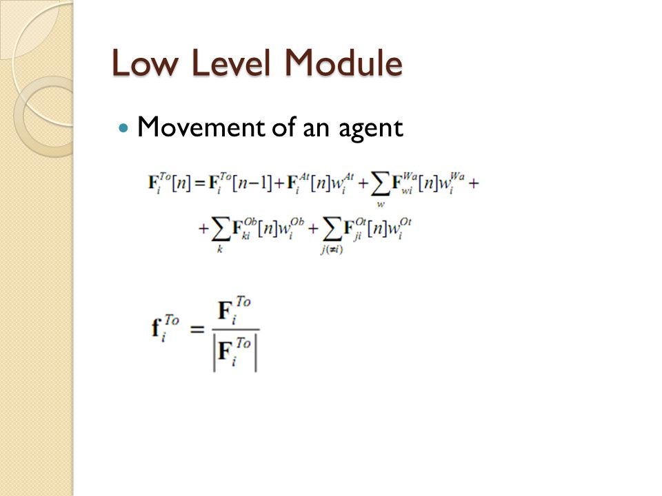 Low Level Module Movement of an agent