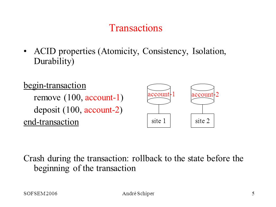SOFSEM 2006André Schiper46 Consensus (formal) A set  of processes, each p i   with an initial value v i Three properties: Validity: If a process decides v, then v is the initial value of some process Agreement: No two processes decide differently Termination: Every process eventually decides some value
