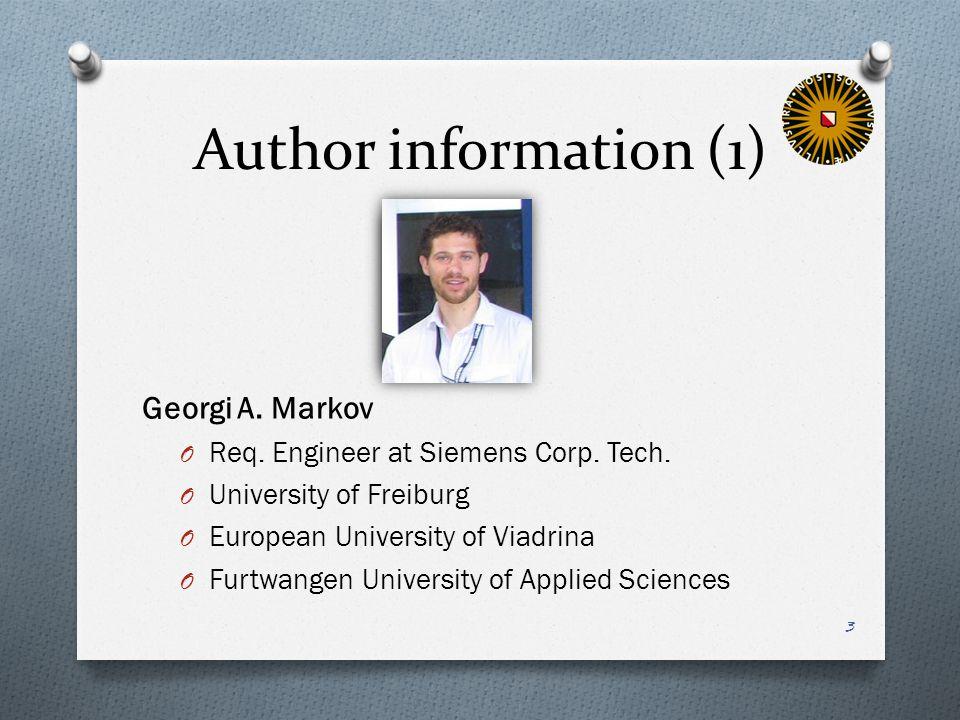 Author information (1) Georgi A. Markov O Req. Engineer at Siemens Corp.