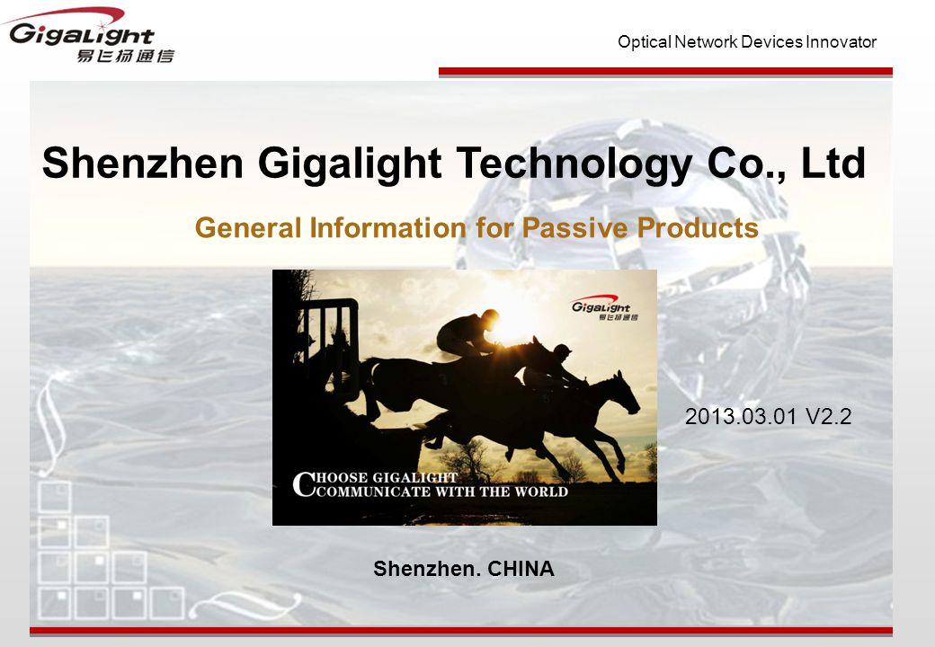 Optical Network Devices Innovator Shenzhen Gigalight Technology Co., Ltd Shenzhen.