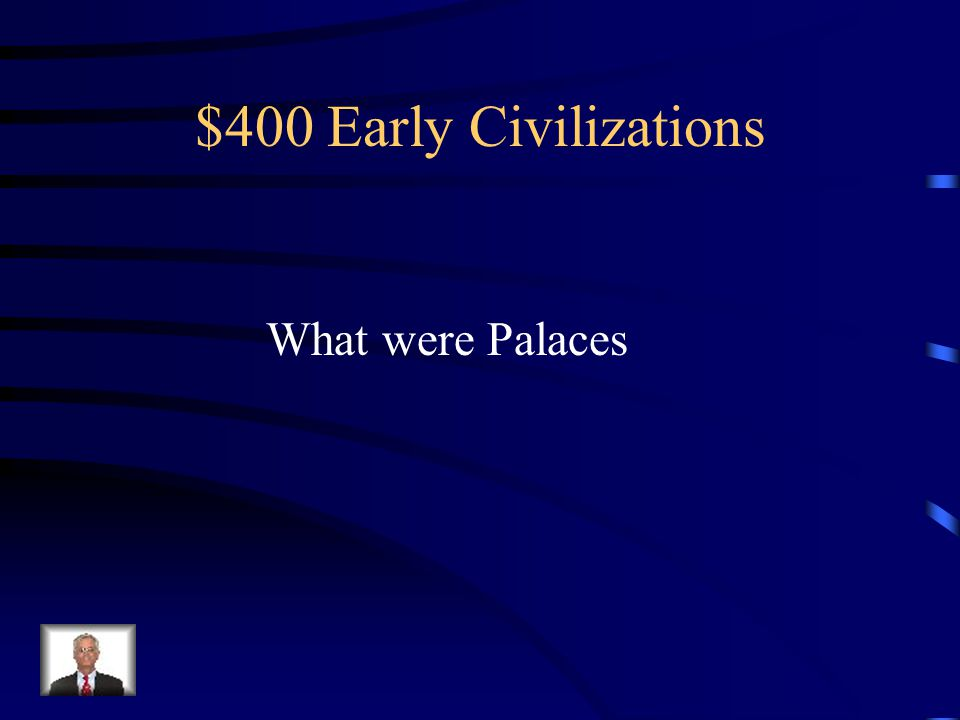 $400 Early Civilizations Served as Government Buildings and Temples