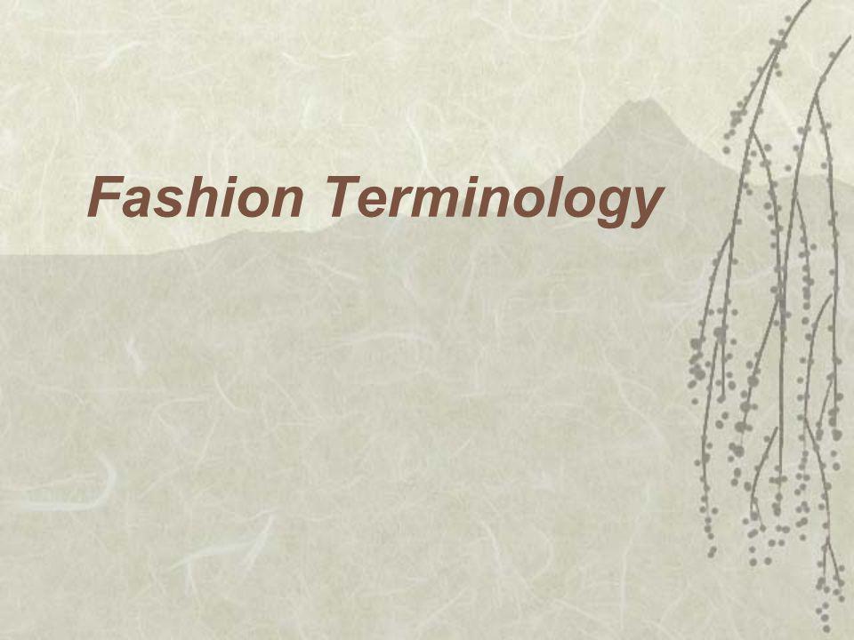 Design Details  Sleeve/Skirt/Pant/Short Lengths & Widths  Collar Types  Pockets  Topstitching  Neckline