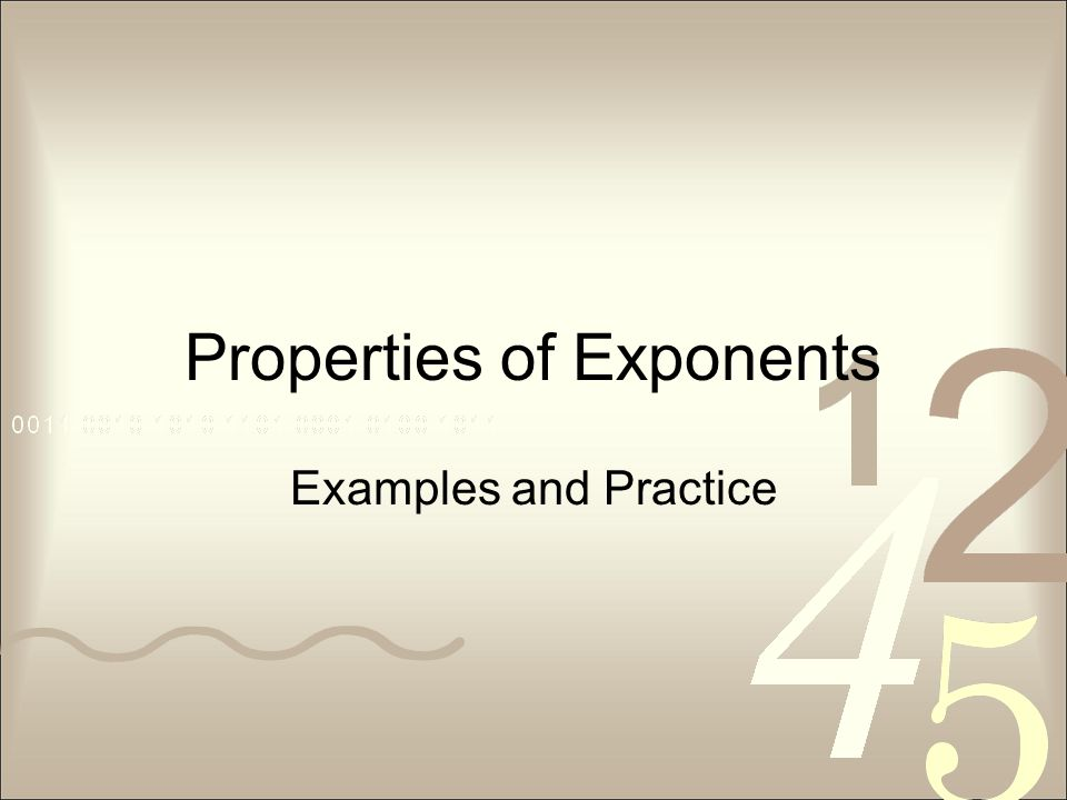 Properties of Exponents Examples and Practice