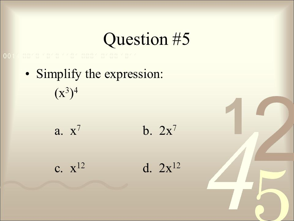 Question #13 Simplify the expression: a. b. c.d. 0.2