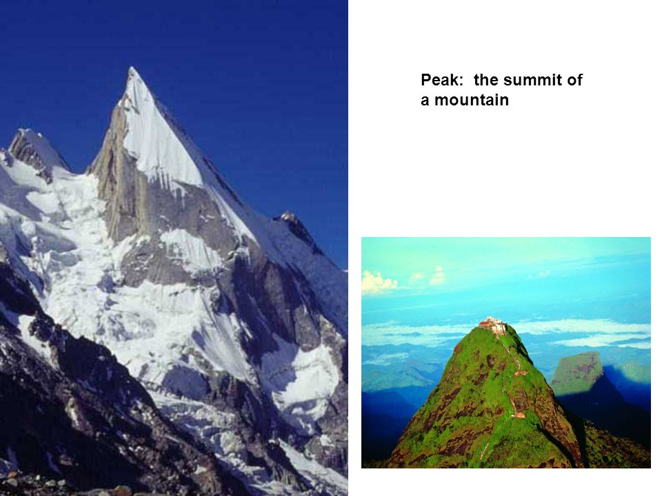 Peak: the summit of a mountain
