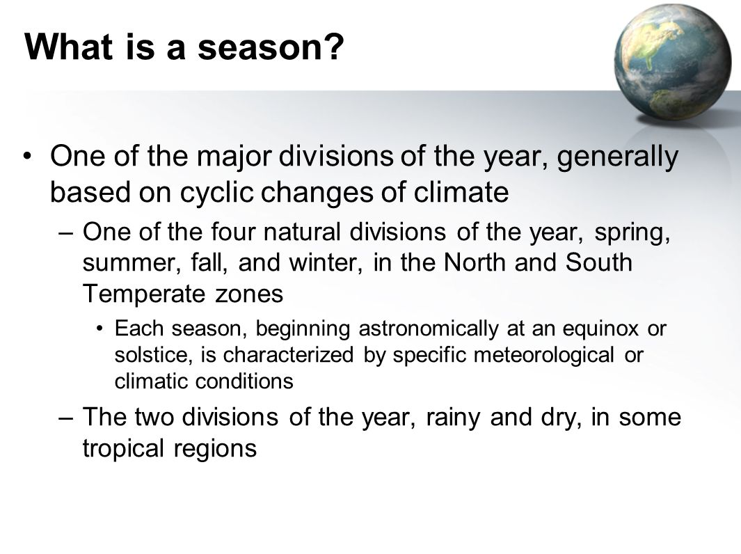 Tropical Seasons The year is divided up into wet and dry seasons Wet seasons occur during the months of greatest solar heating when the midday Sun is overhead, generating significant vertical uplift or convection of air that is accompanied by the almost daily formation of large thunderstorms This zone of convection is called the Inter-Tropical Convergence Zone (ITCZ)