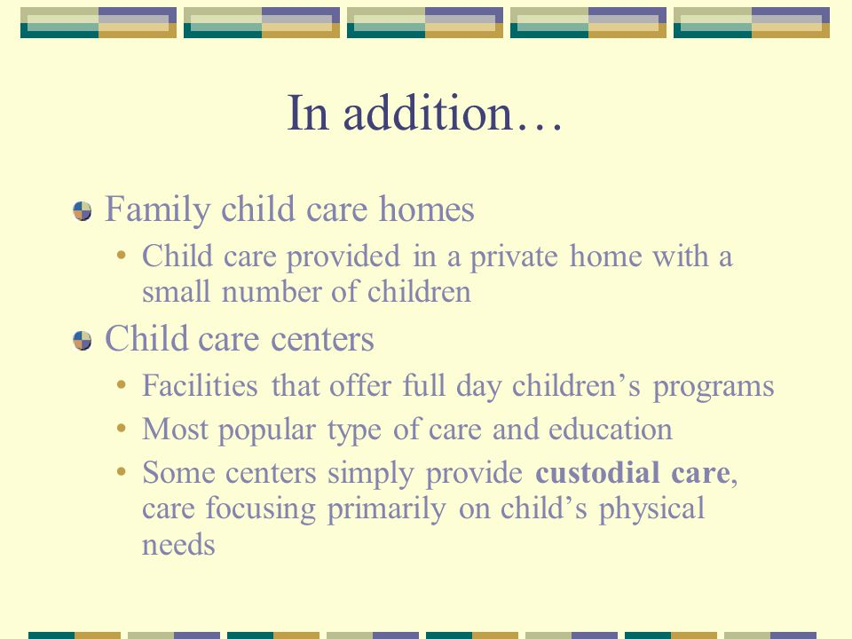 Selecting a Child Care Program Find a program that welcomes the child and promotes all areas of the children's development Cost Location Quality What are the program's goals, activities and schedule.