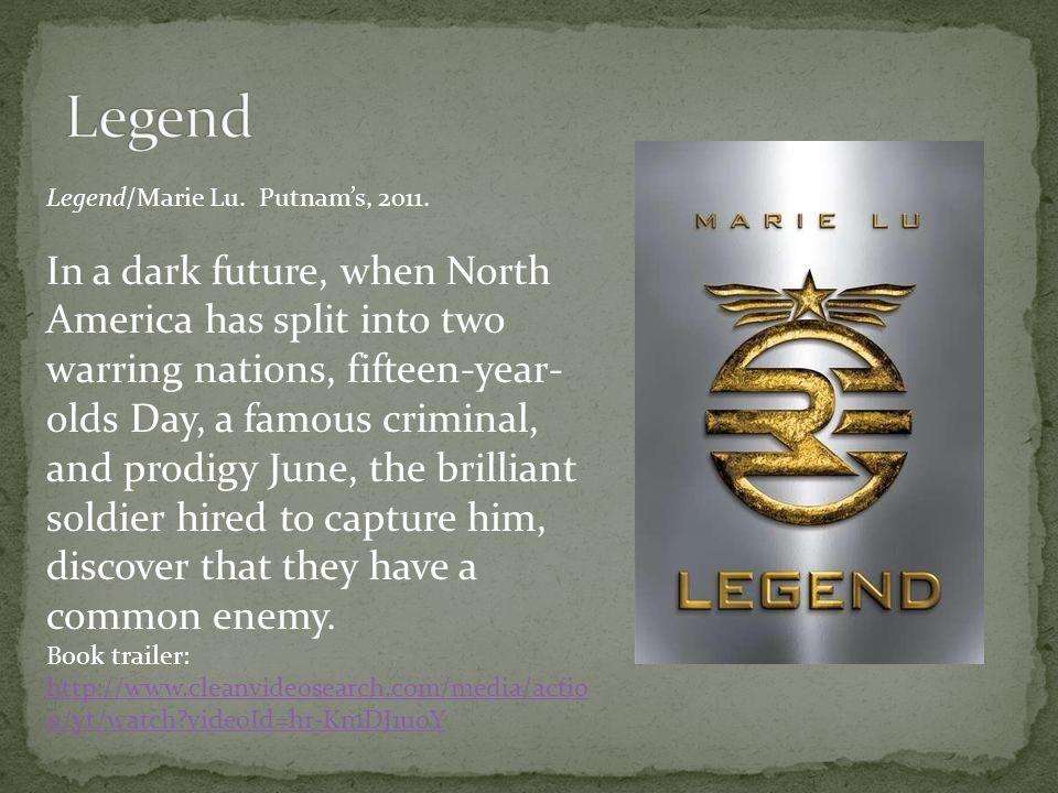 Legend/Marie Lu. Putnam's, 2011.