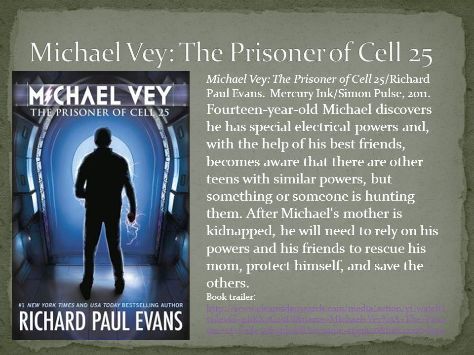 Michael Vey: The Prisoner of Cell 25/Richard Paul Evans.