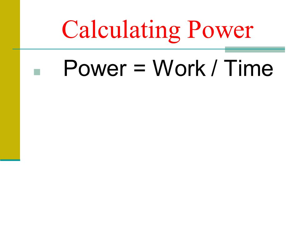 Units of Power The SI unit of power is the watt (W), which is equal to one joule per second.