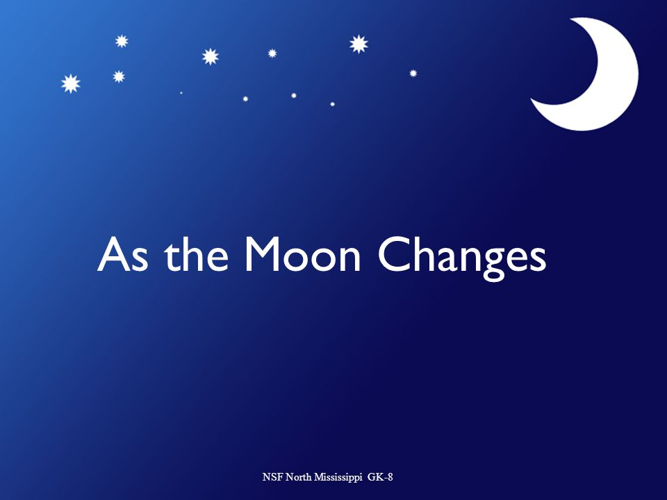 As the Moon Changes NSF North Mississippi GK-8