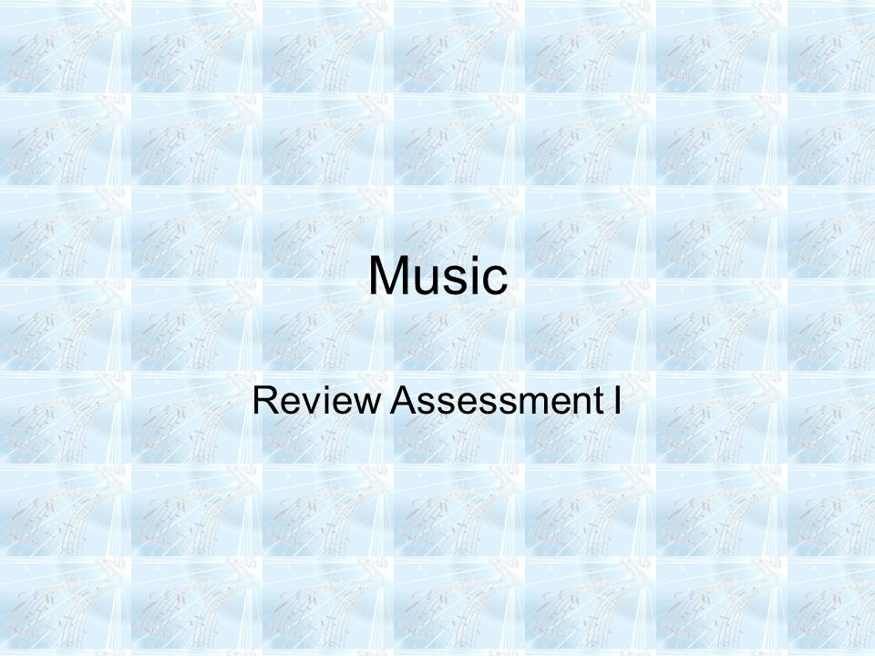 Music Review Assessment I