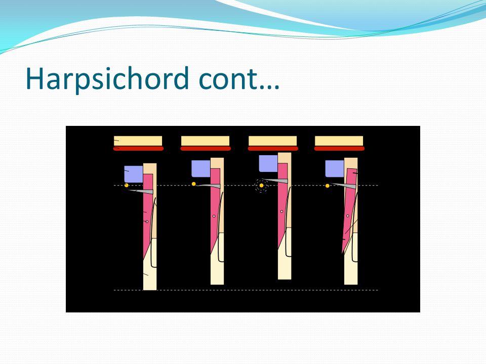 Harpsichord cont…
