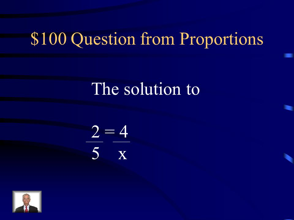 $500 Answer from Solving What is x = 2/5