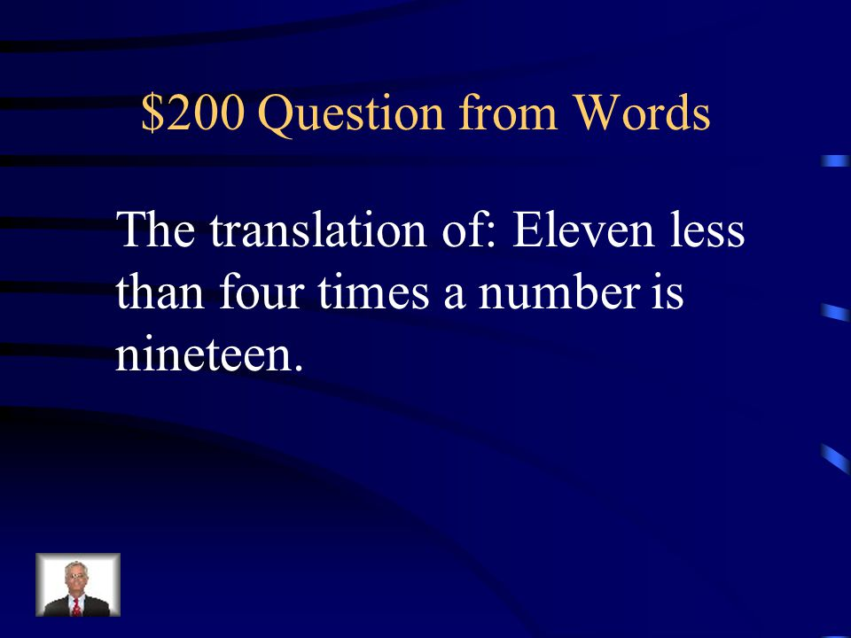 $100 Answer from Words What is subtract three from both sides