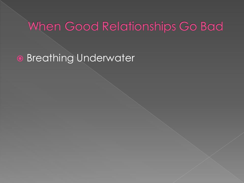  Breathing Underwater