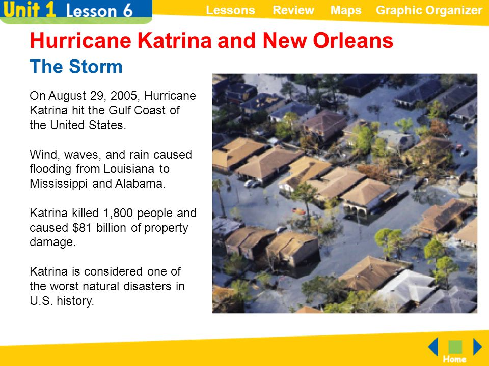 ReviewMapsGraphic OrganizerLessons The Storm Hurricane Katrina and New Orleans On August 29, 2005, Hurricane Katrina hit the Gulf Coast of the United