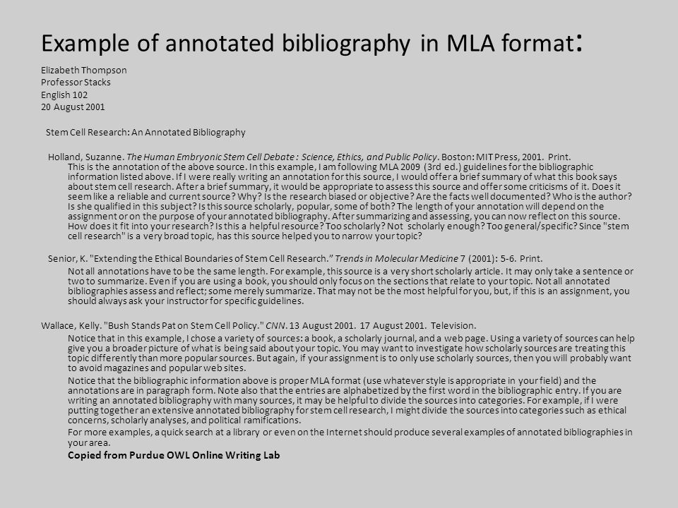 example of annotated bib What is an annotated bibliography an annotated bibliography provides a brief account of the available research on a given topic sample annotation.
