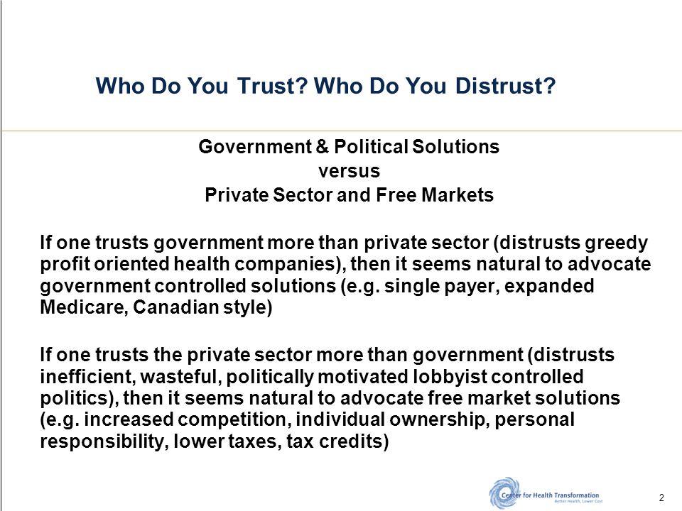 2 Who Do You Trust. Who Do You Distrust.