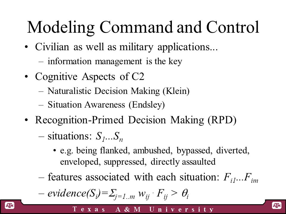 Modeling Command and Control Civilian as well as military applications...