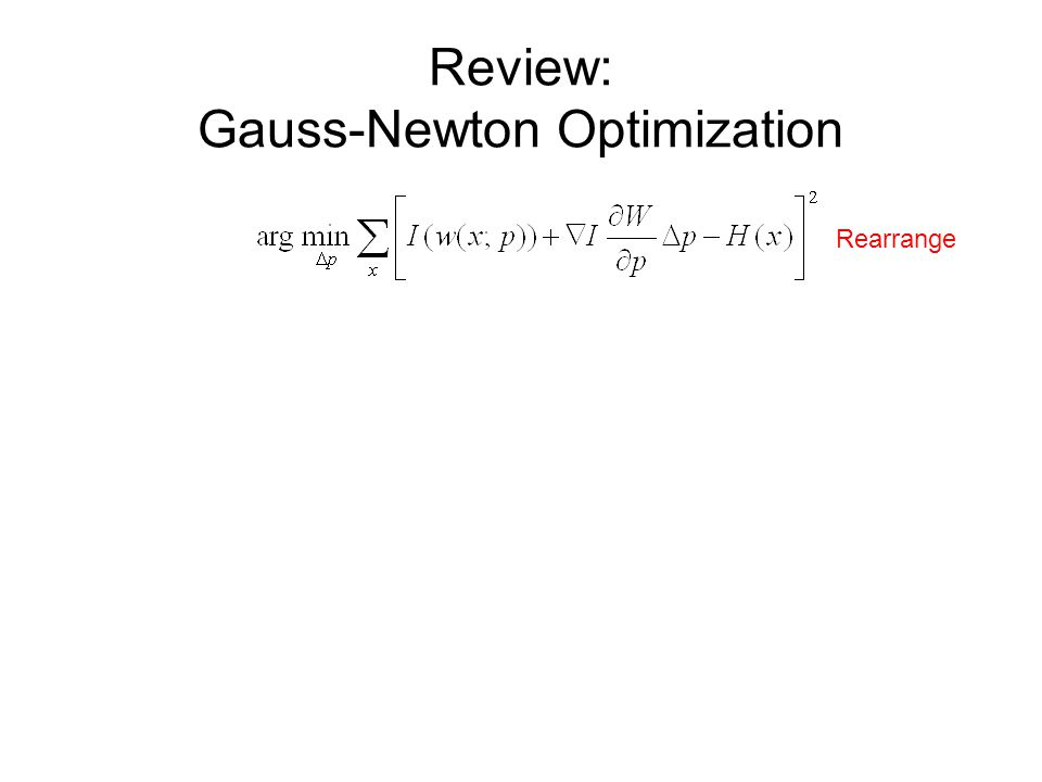Review: Gauss-Newton Optimization Rearrange