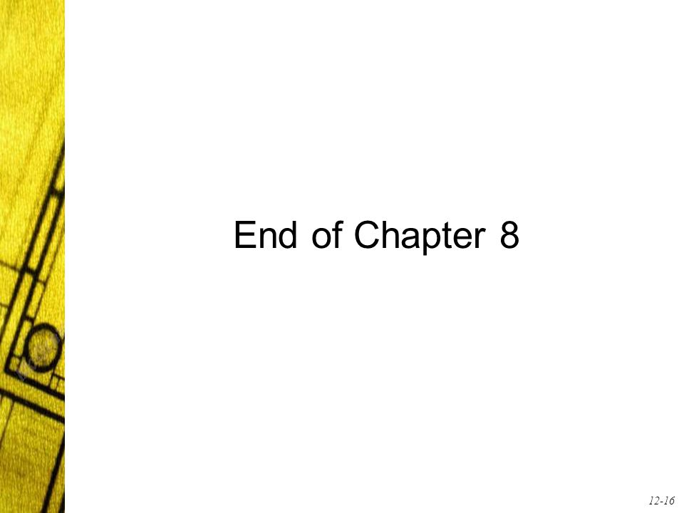 12-16 End of Chapter 8